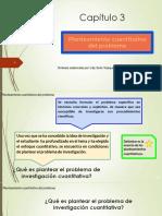 Cap. 3 -Planteamiento Cuantitativo Del Problema
