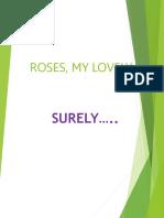 ROSES, MY LOVELY.pptx