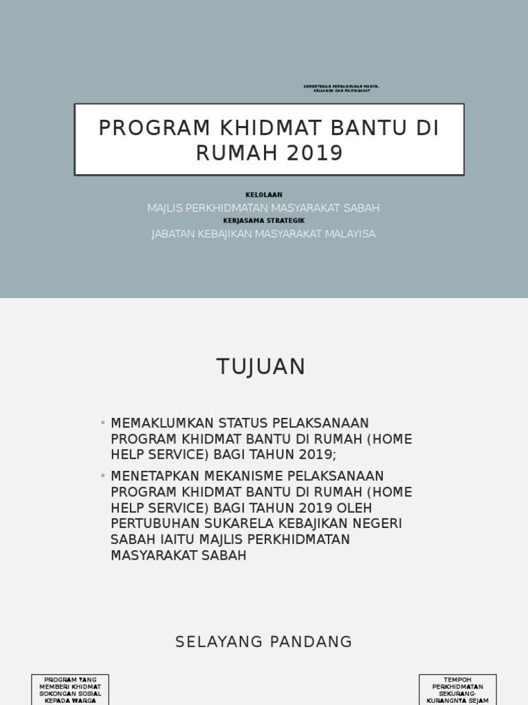 Program Khidmat Bantu Di Rumah 2019 Pptx