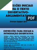 Expresses Inciais Para o Texto Dissertativo Argumentativo