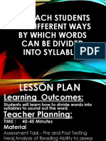 To teach Students the Different Ways by Which Words Can Be Divided Into Syllables