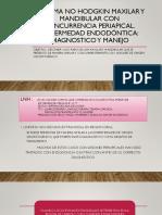 Linfoma no hodgkin maxilar y mandibular con concurrencia.pptx