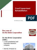 Court Supervised Rehabilitation