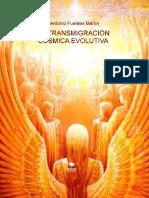 La Transmigración cósmica evolutiva - Juan Antonio Fuentes Martín.pdf