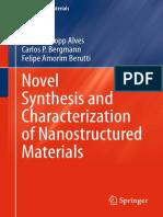 (Engineering Materials) Annelise Kopp Alves, Carlos P. Bergmann, Felipe Amorim Berutti (auth.)-Novel Synthesis and Characterization of Nanostructured Materials-Springer-Verlag Berlin Heidelberg (2013).pdf