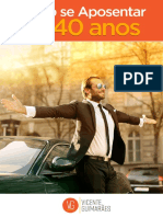 Como Se Aposentar Com 40 Anos Vicente Guimarães