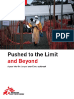Ebola - Pushed to the Limit and Beyond