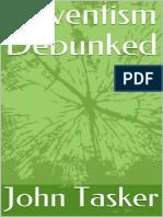 John Tasker- Adventism Debunked