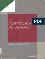 La Independencia de Colombia - Rafael Gómez Hoyos