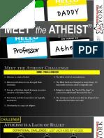 Meet the Atheist Challenges