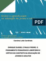 Enrique Dussel e Paulo Freire O Pensamento Pedagógico Libertário e Crítico No Contexto Da EJA