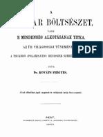 Kováts Frigyes -  A magyar böltsészet, vagy e mindenség alkotásának titka, az űr világossági tüneményén, a tsukódó (polarisatio) rendszer szerént feltárva. (1866)