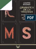 Rodari, Gianni (1973) - Gramática de la fantasía. Introducción al arte de inventar historias(1).pdf