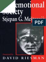 Stjepan Mestrovic - Postemotional Society-SAGE Publications Ltd (1997).pdf