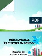 Educational Facilities in School