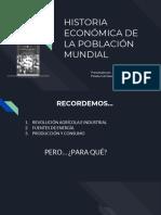HISTORIA ECONÓMICA DE LA POBLACIÓN MUNDIAL.pdf