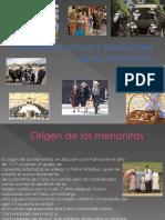 Presentación de Los Menonitas