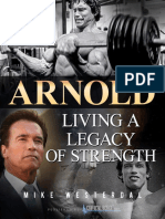 Arnold - Living a Legacy of Strength - Mike Westerdal