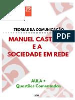 Manuel Castells e a Sociedade Em Rede