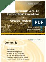 Intención de Voto Alcaldía, Favorabilidad Candidatos y Gestión Presidencial