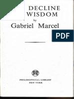 Gabriel Marcel the Decline of Wisdom