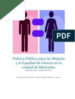 Política Pública Para Las Mujeres y La Equidad de Género en La Ciudad de Manizales