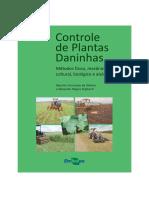 Métodos de controle de plantas daninhas.
