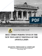 Florian Slate - HOLY SPIRIT PERSPECTIVES IN THE NEW TESTAMENT WRITINGS OF THE APOSTLE JOHN