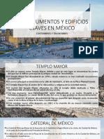 10 Monumentos y Edificios Claves en México
