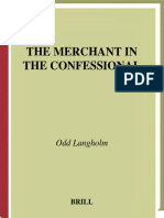 Odd Langholm - The Merchant in the Confessional_ Trade and Price in the Pre-Reformation Penitential Handbooks (Studies in Medieval and Reformation Traditions) (2003).pdf