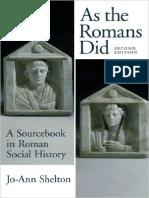 Jo-Ann Shelton - As The Romans Did_ A Sourcebook in Roman Social History-Oxford University Press (1997).pdf