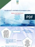 Coordenada 6. La Existencia de Un Marco Legal M