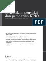Identifikasi Penyakit Dan Pemberian KPIO
