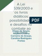 A Lei 10.639-03 e Os Livros Didáticos- Possibilidades e Desafios No Combate ao Racismo