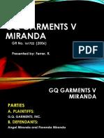 GQ Garments v Miranda