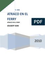 Atraco en El Ferry Corregido