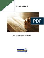 La Oración Es Un Don (Pedro García)