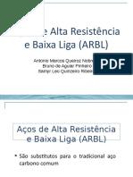 Aços de Alta Resistência e Baixa Liga