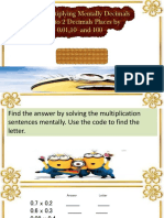 Multiplying Mentally Decimals Up to 2 Decimals Places by 0.1, 0.01,10 and 100