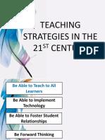 Teaching Strategies in the 21st Century