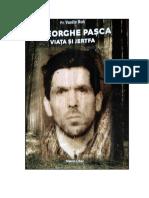 Gheorghe Pașca...Viața și jertfa...Pr.Vasile Rus....A doua ediție revizuită și adăugită
