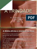 ATrindade (EM POWERPOINT) - Pr Demóstenes e Pr Gilson.ppt