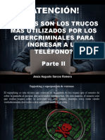 Jesús Augusto Sarcos Romero - ¡Atención! Cuáles Son Los Trucos Más Utilizados Por Los Cibercriminales Para Ingresar a Un Teléfono, Parte II