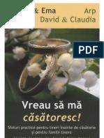 Adrian Si Ema Ban; David Si Claudia Arp - Vreau Sa Ma Casatoresc