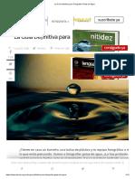 La Guía Definitiva Para Fotografiar Gotas de Agua