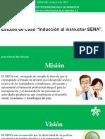 """Estudio de Caso """"Inducción Al Instructor SENA""""."""