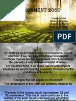 Environment 2080