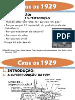 Crise de 29 e Governos Totalitaristas
