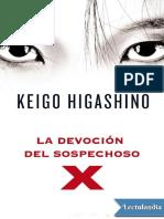 Keigo Higashino - La Devocion Del Sospechoso X