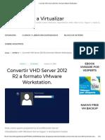Convertir VHD Server 2012 R2 a Formato VMware Workstation